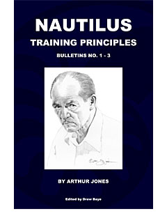 Nautilus Training Principles Bulletins 1, 2, and 3 by Arthur Jones