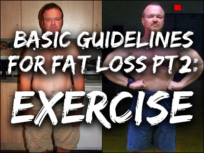Basic Guidelines for Fat Loss: Exercise
