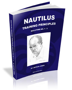 The Complete Nautilus Bulletins Collection by Arthur Jones, edited by Drew Baye