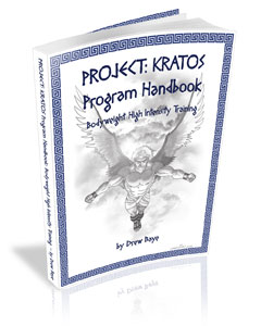 Project Kratos Bodyweight High Intensity Training by Drew Baye